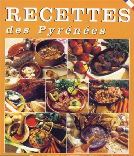 Recettes des Pyrénées : 45 recettes par Thouand
