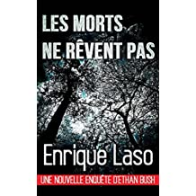 Les morts ne rêvent pas (French Edition)
