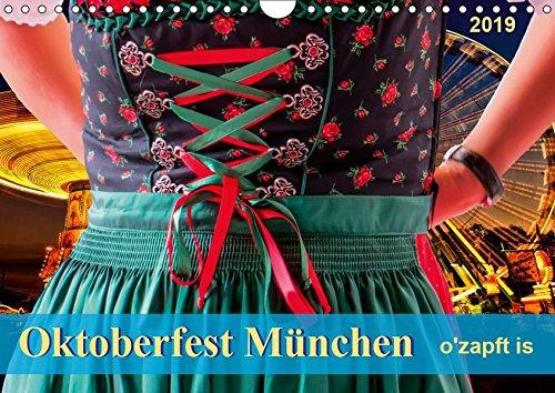 (Oktoberfest München - o'zapft is (Wandkalender 2019 DIN A4 quer): Jedes Jahr zieht es rund sechs Millionen Besucher auf das größte Volksfest der Welt. (Monatskalender, 14 Seiten ) (CALVENDO Spass))