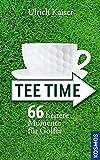 Tee Time: 66 heitere Momente für Golfer