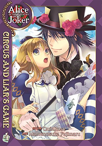 Alice in the Country of Joker (Alice in the Country of Joker: Circus and Liar's Game, Band 3)