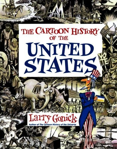 Cartoon History of the United States (Cartoon Guide Series) by Larry Gonick (1991-08-14)