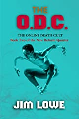 The O.D.C. (The Online Death Cult): Book Two of the New Reform Quartet Paperback