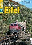 Eisenbahn in der Eifel - Eisenbahn Journal Sonder-Ausgabe 2-2018 -