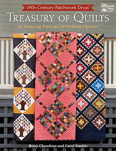 Stahl Kostüm - 19th-Century Patchwork Divas' Treasury of Quilts: 10 Stunning Patterns, 30 Striking Options (English Edition)