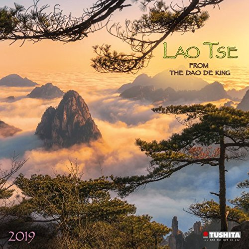 Lao Tse Calendar 2019. Mindful edition: From the Dao de King
