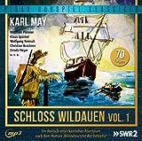 Karl May: Schloss Wildauen, Vol. 1 (Folge 1 bis 70) - Abenteuerserie nach dem Roman Winnetou und der Detektiv (Pidax Hörspiel-Klassiker)