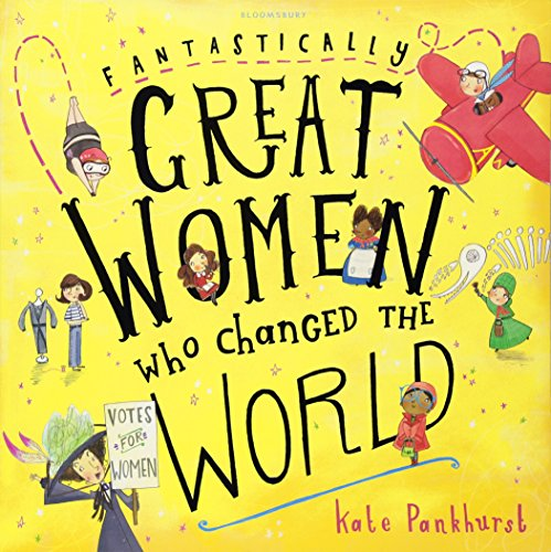 Fantastically Great Women Who Changed The World por Pankhurst Kate