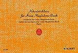 Notenbüchlein für Anna Magdalena Bach: Die leichtesten Stücke. Klavier.