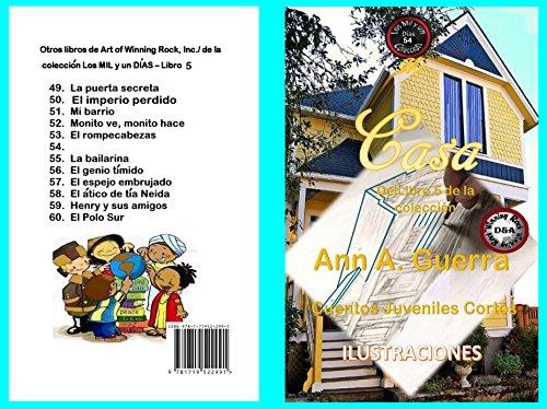 Mi Casa: Cuento No. 54 (Los MIL y un DIAS: Cuentos Juveniles