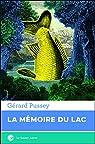 La mémoire du lac par Pussey