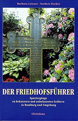 Der Friedhofsführer.