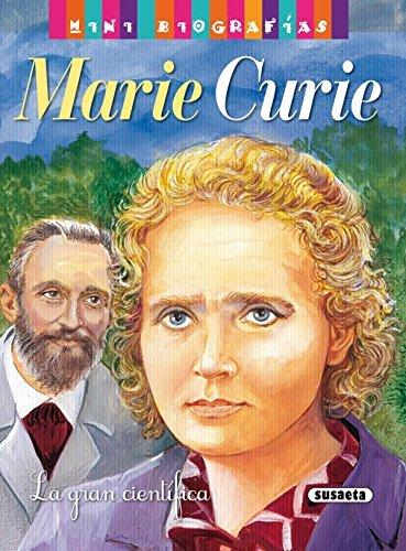 Marie curie: 1 (Mini biografias nº 12) por Equipo Tikal