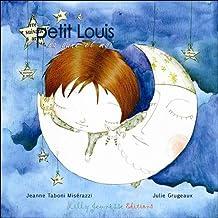 Petit Louis, la lune et moi