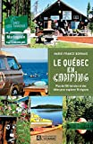 Le Québec en camping...