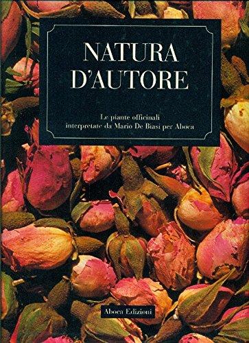 Natura d'autore. Le piante officinali interpretate da Mario De Biasi per Aboca