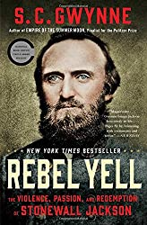 Rebel Yell: The Violence, Passion, and Redemption of Stonewall Jackson.