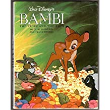 Walt Disney's Bambi: The Story and the Film by Ollie Johnston (1990-09-04)