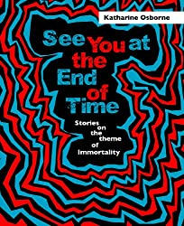 See You at the End of Time