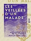Les Veillées d'un malade (French Edition)