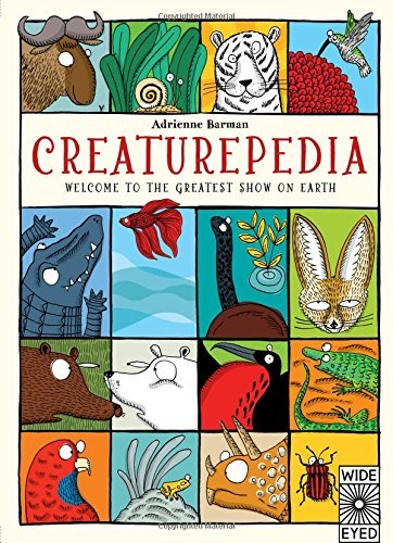 Portada del libro Creaturepedia (Wide Eyed) by Adrienne Barman (5-Mar-2015) Hardcover