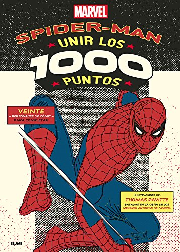 Spiderman. Unir los 1000 puntos (1000 Dot-to-Dot) por Tomas Pavitte