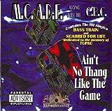 Ain't No Thang Like the Game - Mc Ade