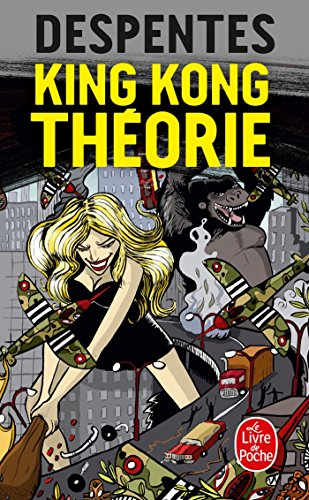 King Kong théorie