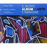 Il nuovo album di arte e immagine. Vol. C. Ediz. plus. Con e-book. Con espansione online. Per la Scuola media