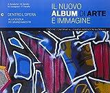 Il nuovo album di arte e immagine. Vol. C. Ediz. plus. Per la Scuola media. Con e-book. Con espansione online
