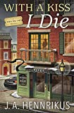With a Kiss I Die (A Theater Cop Mystery Book 2) (English Edition)
