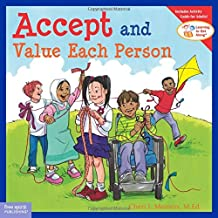 Accept and Value Each Person (Learn to Get Along) (Learn to Get Along S.)