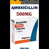 ĄMΘXIĆILLIN: L'ANTIBIOTIQUE SUPER ACTIF utilisé pour traiter les INFECTIONS À BACTÉRIES, telles que les infections…