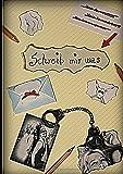 Schreib mir was: Ein etwas anderes Freundschafts- und Erinnerungsbuch für Erwachsene