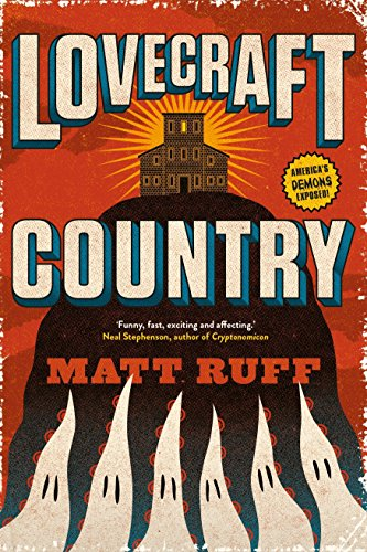 Lovecraft Country por Matt Ruff