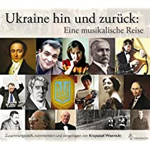 Ukraine hin und zurück. Eine musikalische Reise. Hörbuch. 1MP3-CD