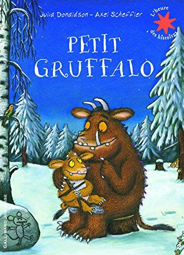Petit Gruffalo (L'heure des histoires) por Julia Donaldson