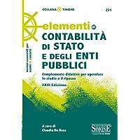 Elementi di contabilità di Stato e degli enti pubblici. Complemento didattico per agevolare lo studio e il ripasso
