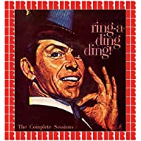 Ring-A-Ding-Ding, The Complete Sessions (Bonus Track Version) [Hd Remastered Edition]