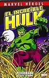 El Increíble Hulk. Perdonado (Marvel Heroes)