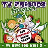 TV Friends Forever - TV Hits For Kids Vol. 2 (Wickie, Biene Maja, Pinnochio, Captain Future, Bugs Bunny)