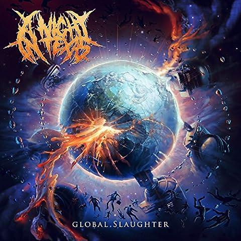 Global Slaughter [Explicit]