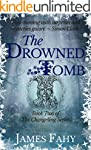 The Drowned Tomb (The Changeling Seri...