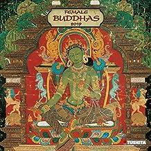 Female Buddhas 2019: Kalender 2019 (Mindful Edition)