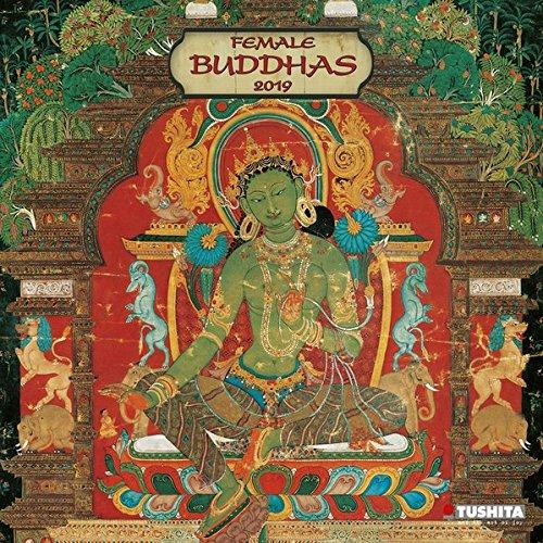 Female Buddhas 2019 Mindful Edition: Weibliche Buddhas