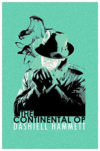 The Continental Op: Short Story Collection (CRIME MASTERWORKS) (English Edition)
