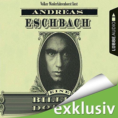 Buchseite und Rezensionen zu 'Eine Billion Dollar' von Andreas Eschbach