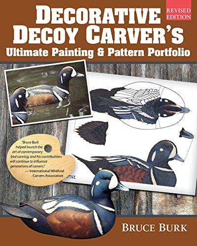 Decorative Decoy Carver's Ultimate Painting & Pattern Portfolio, Revised Edition -