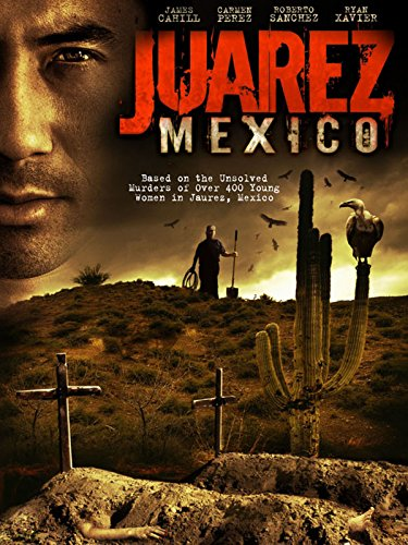 Juarez, Mexico [OV]