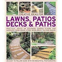 Creative Ideas for Lawns, Patios, Decks & Paths: Practical Advice on Designing Garden Floors and Surfaces, Using Grass, Groundcover, Stone, Wood, Brick, Tile and Gravel - Stone Brick Patio